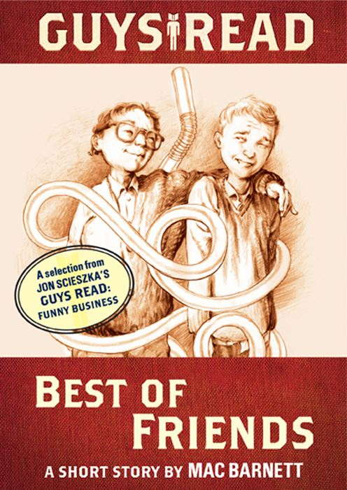 Guys Read: Best of Friends