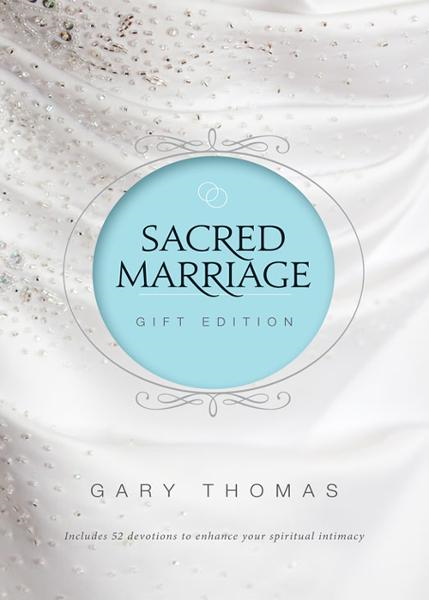 Sacred Marriage Gift Edition By: Gary   Thomas