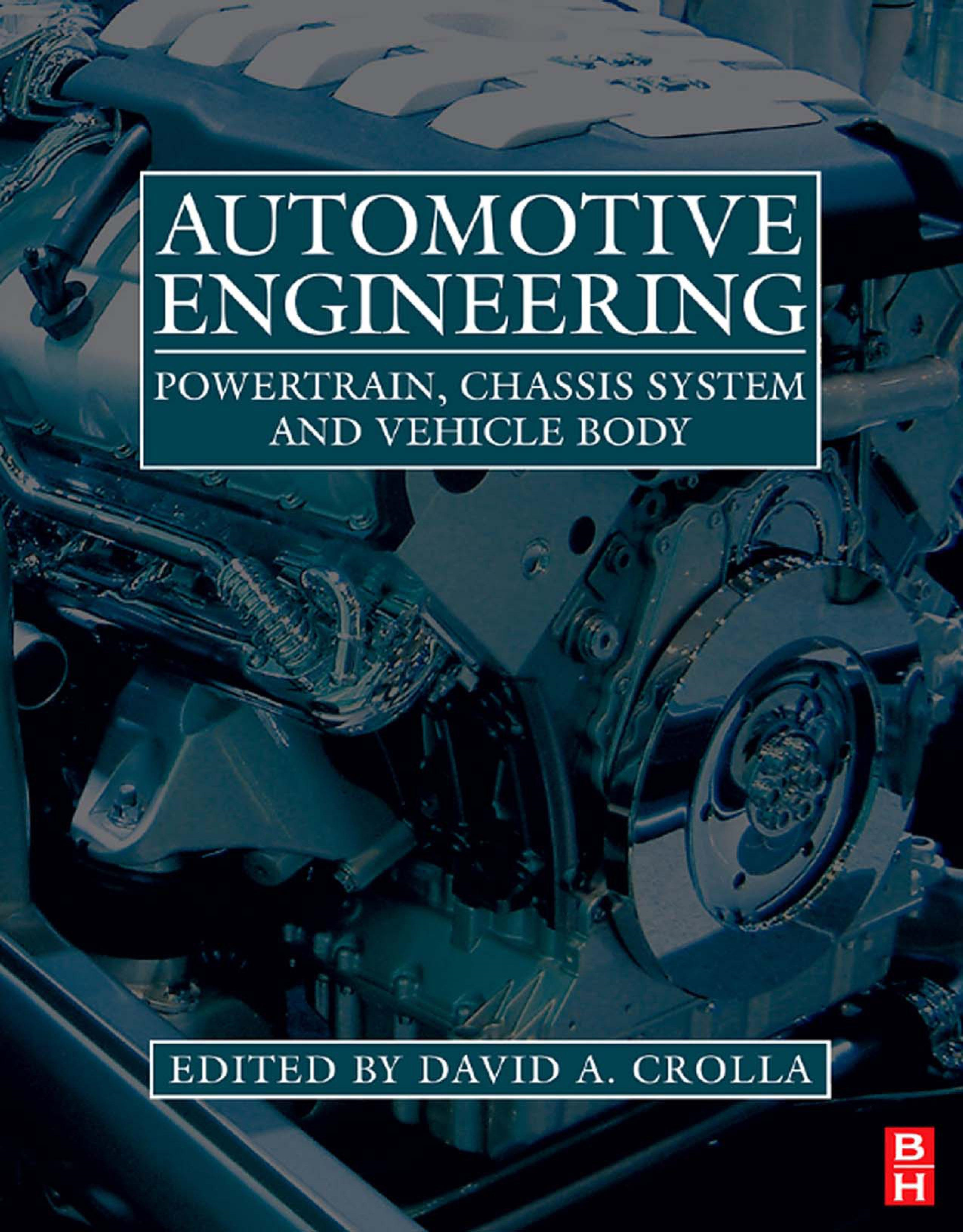 Automotive Engineering e-Mega Reference By: Crolla, David