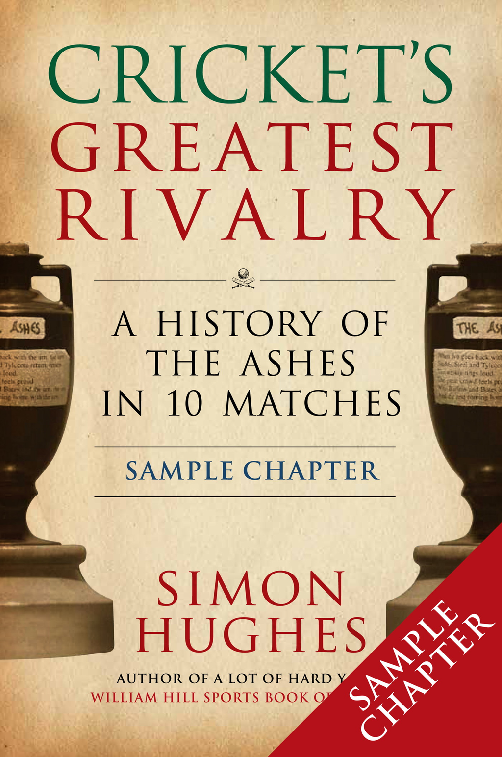 Cricket's Greatest Rivalry (Free Chapter)