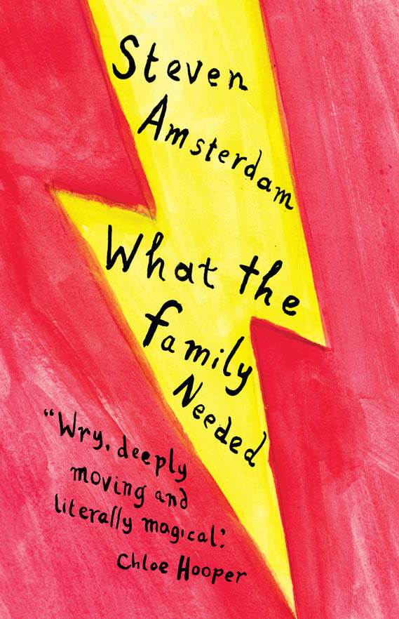 What the Family Needed By: Steven Amsterdam