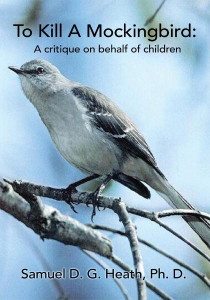To Kill A Mockingbird: A critique on behalf of children