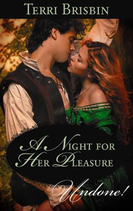 A Night for Her Pleasure By: Terri Brisbin