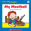 First Little Readers: My Meatball (level B)