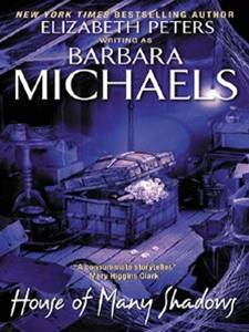 House of Many Shadows By: Barbara Michaels