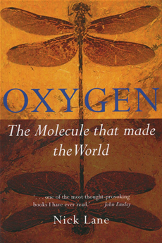 Oxygen: The molecule that made the world