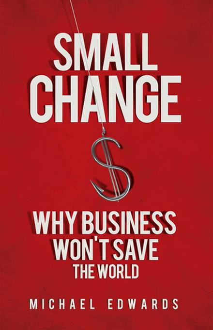 Small Change By: Michael Edwards