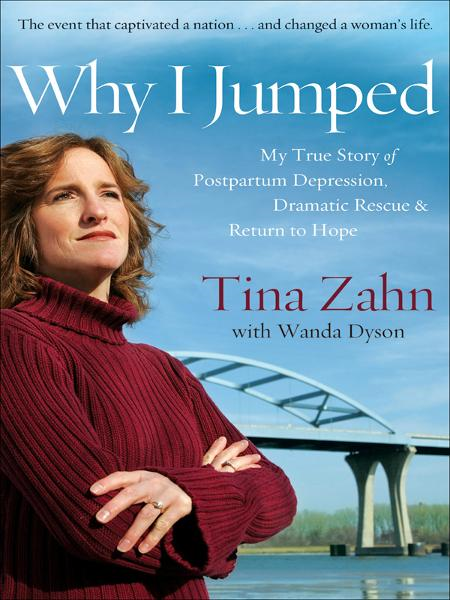 Why I Jumped By: Tina Zahn,Wanda Lee Dyson