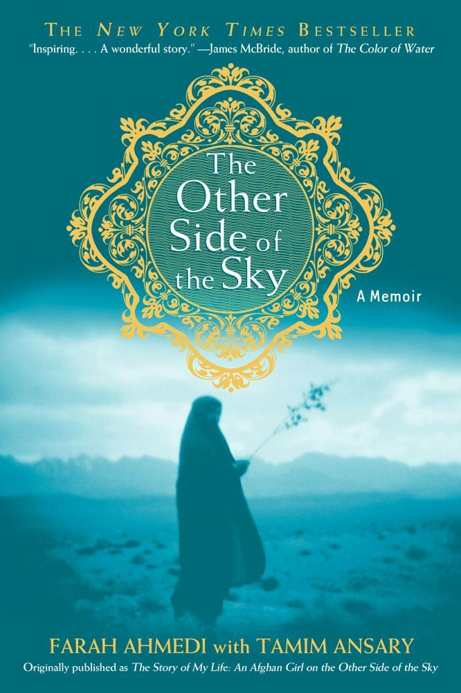 The Other Side of the Sky By: Farah Ahmedi