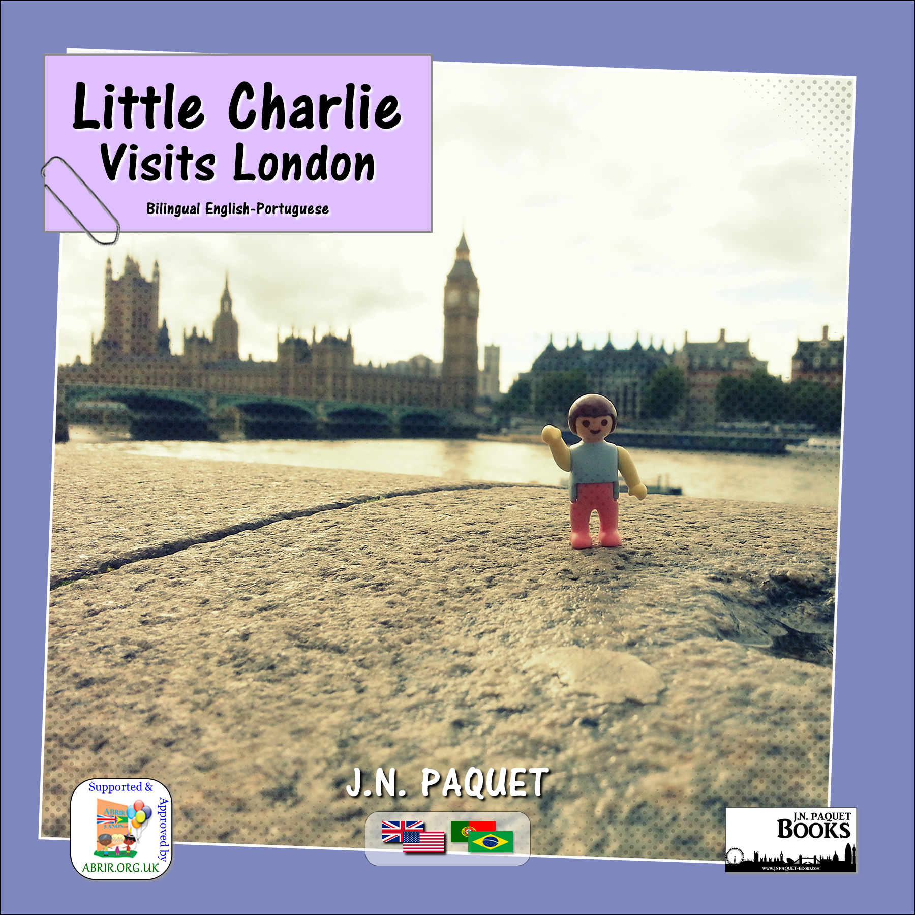 Little Charlie Visits London (Bilingual English-Portuguese)