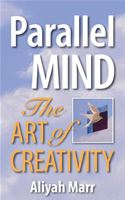 download Parallel Mind, The Art of Creativity book
