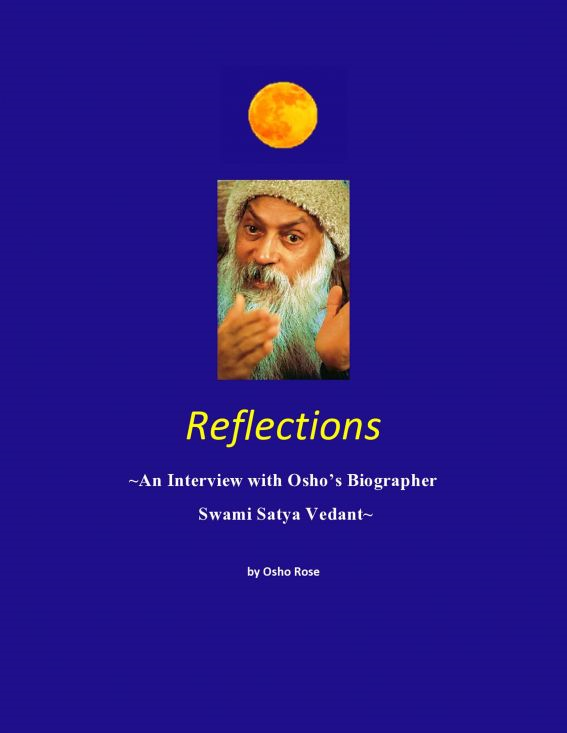Reflections, An Interview with Osho's Biographer Swami Satya Vedant