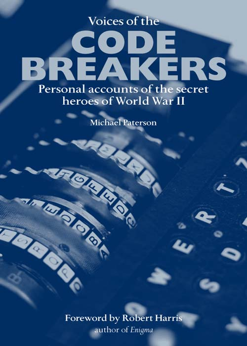 Voices of the Code Breakers By: Michael Paterson