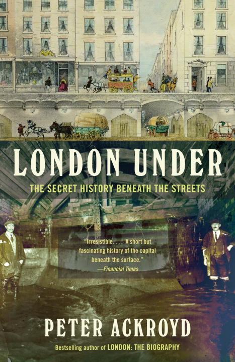 London Under By: Peter Ackroyd