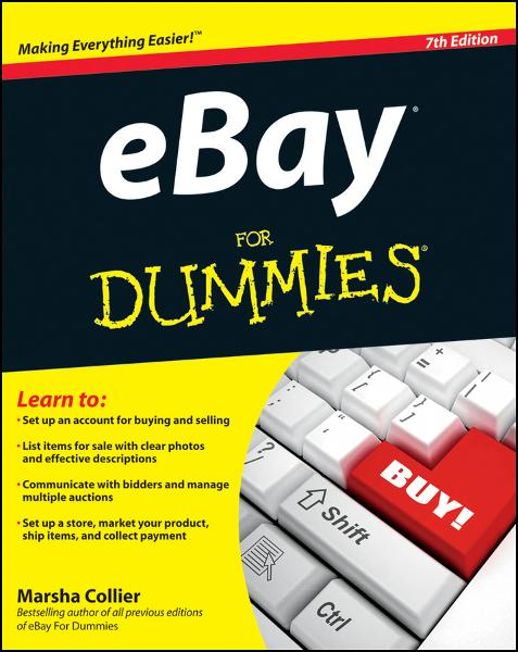 eBay For Dummies By: Marsha Collier
