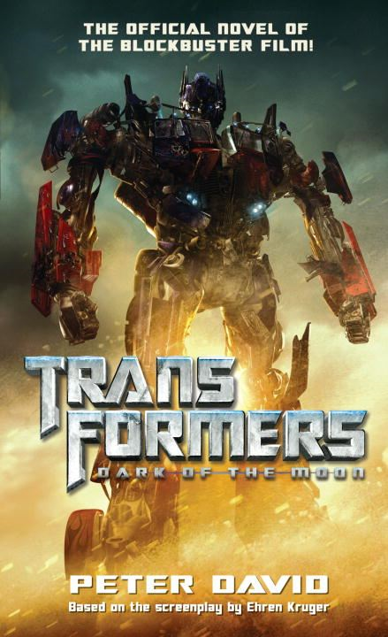 Transformers  Dark of the Moon By: Peter David