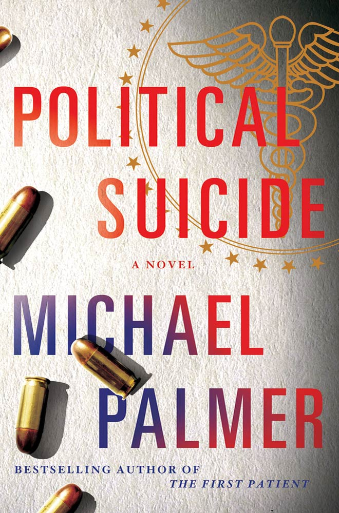 Political Suicide By: Michael Palmer