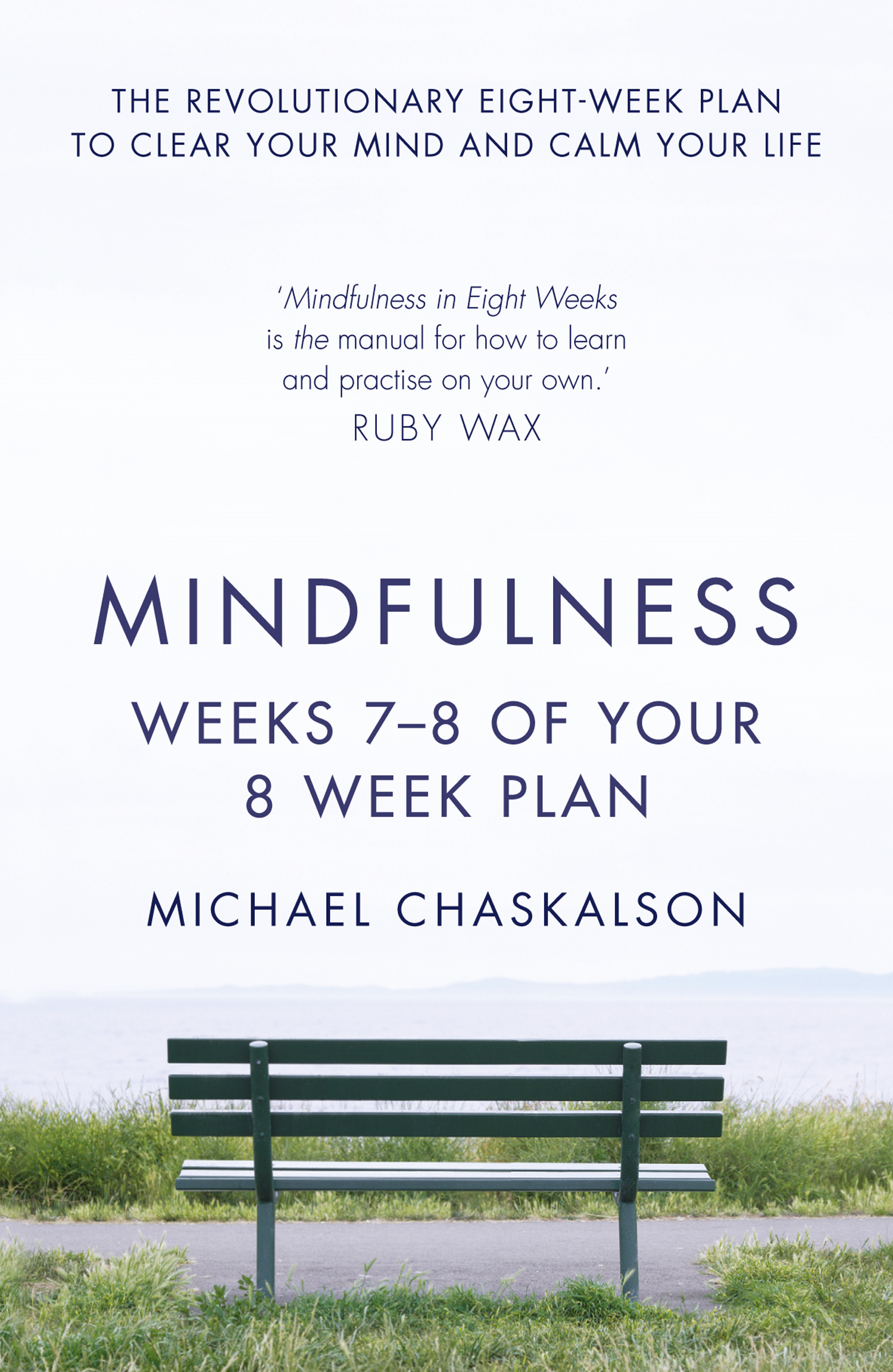 Mindfulness: Weeks 5-6 of Your 8-Week Program