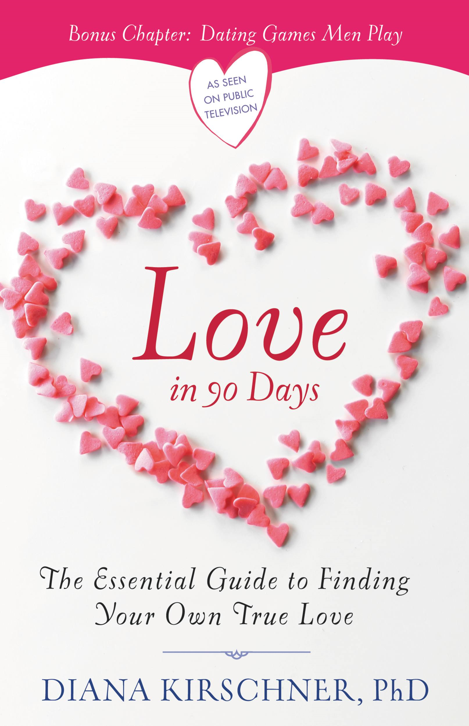 Love in 90 Days By: Diana Kirschner