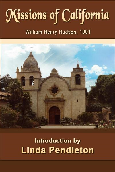 Missions of California, William Henry Hudson, 1901