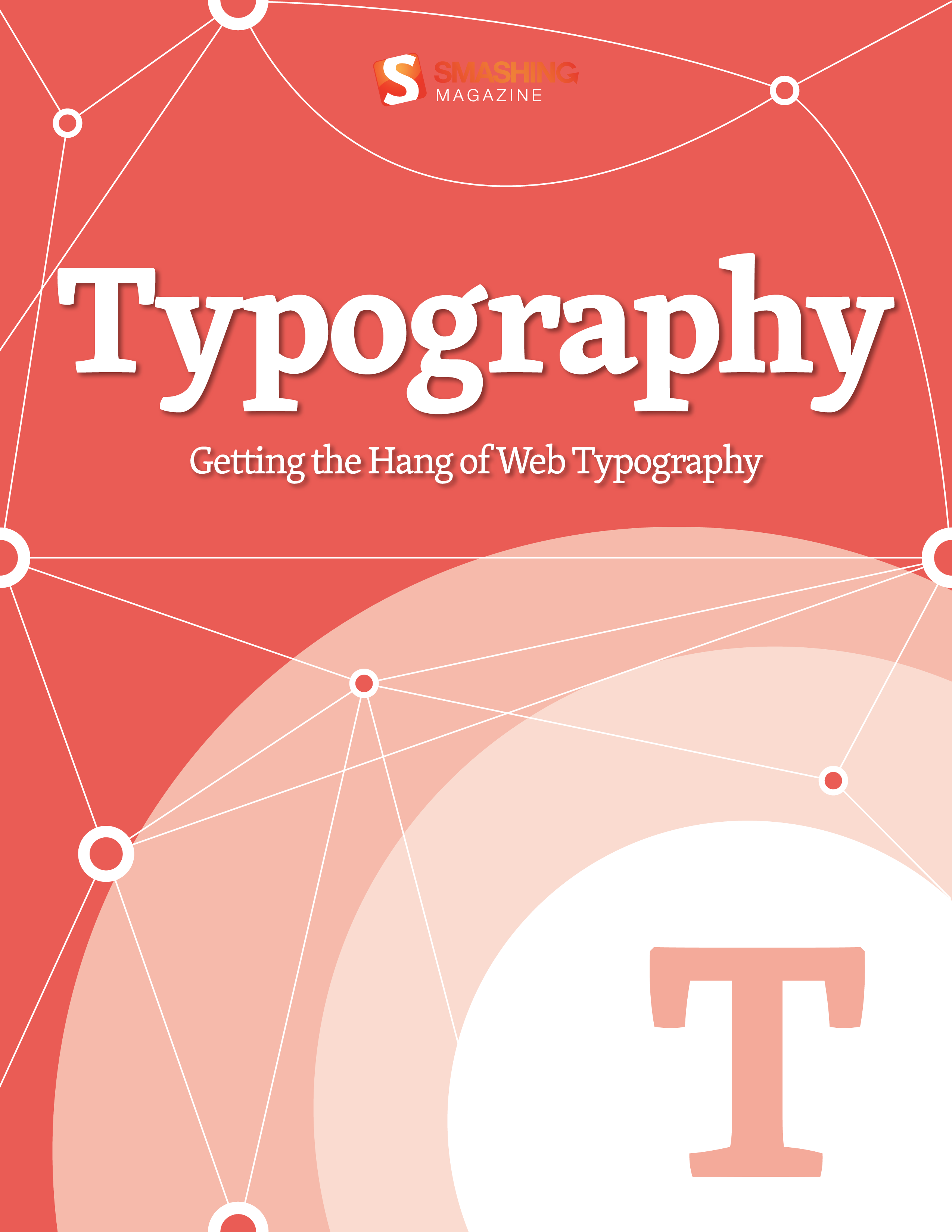 Getting the Hang of Web Typography By: Smashing Magazine
