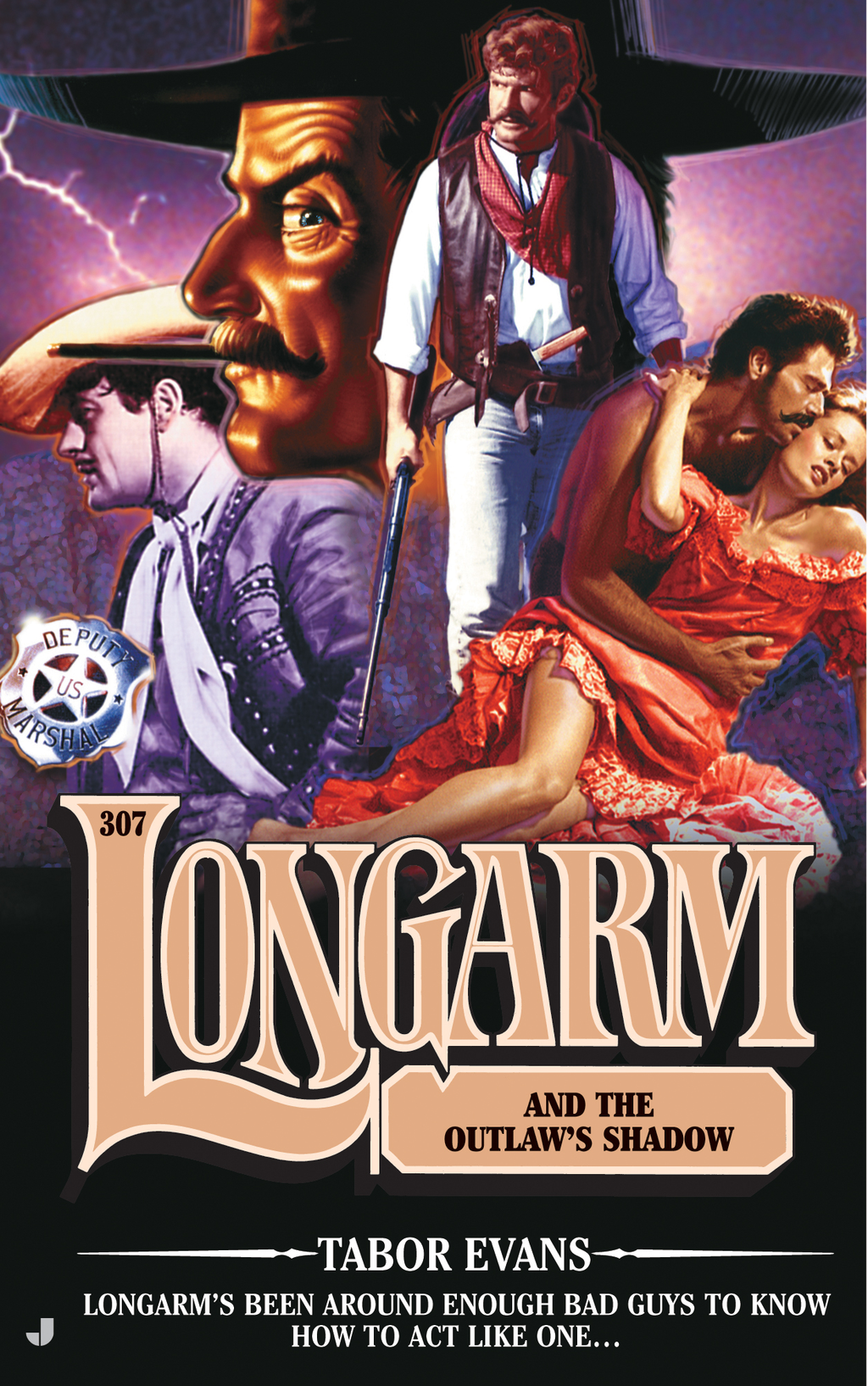 Longarm 307: Longarm and the Outlaw's Shadow By: Tabor Evans