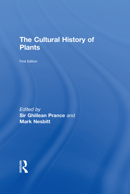 Cultural History of Plants By: