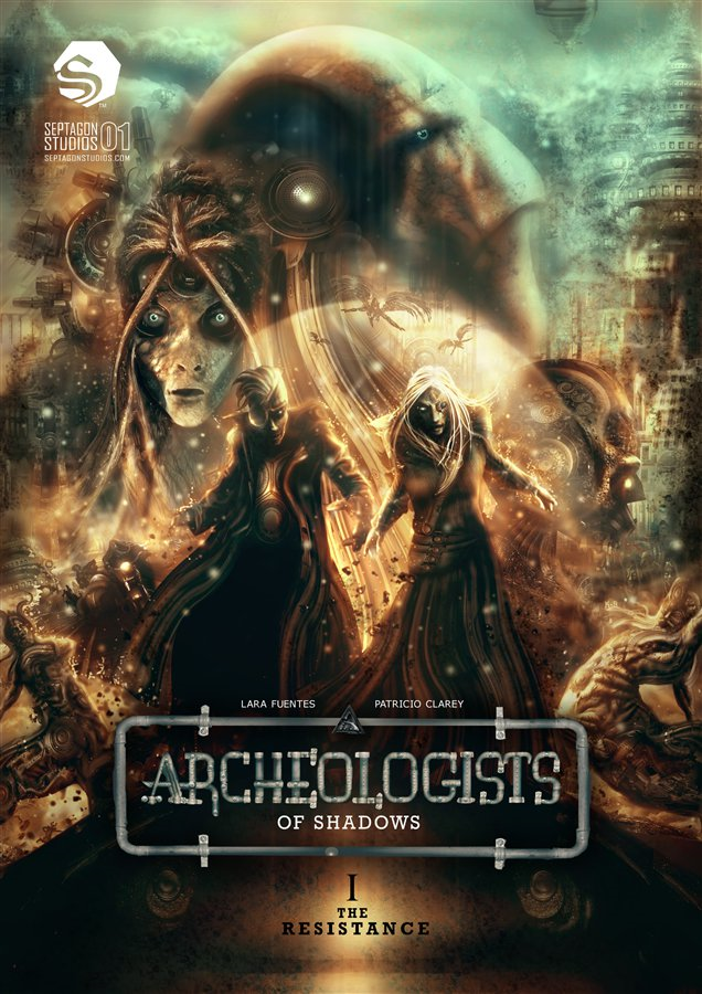 Archeologists Of Shadows V1 By: Lara Fuentes,Patricio Clarey,Preston Park Cooper