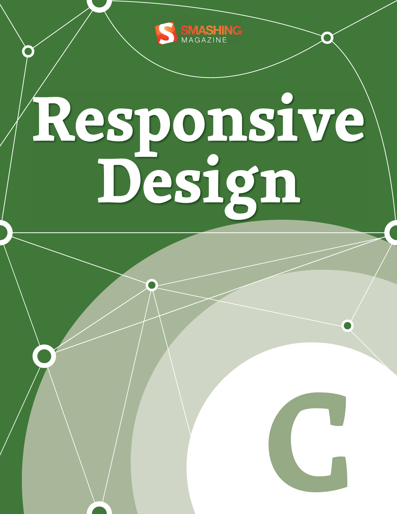 Responsive Design By: Smashing Magazine