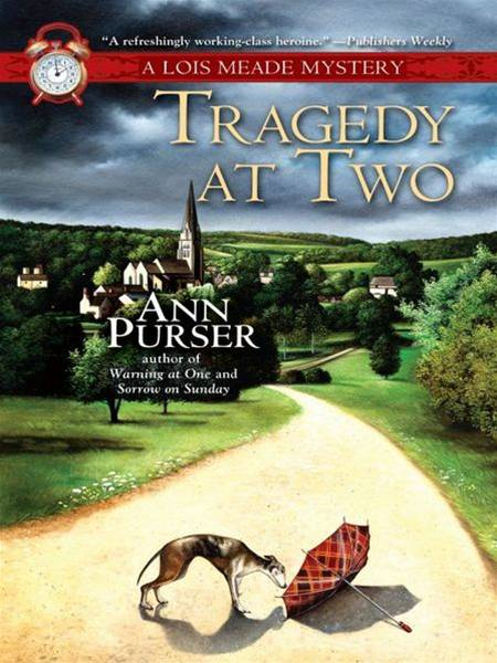 Tragedy at Two By: Ann Purser