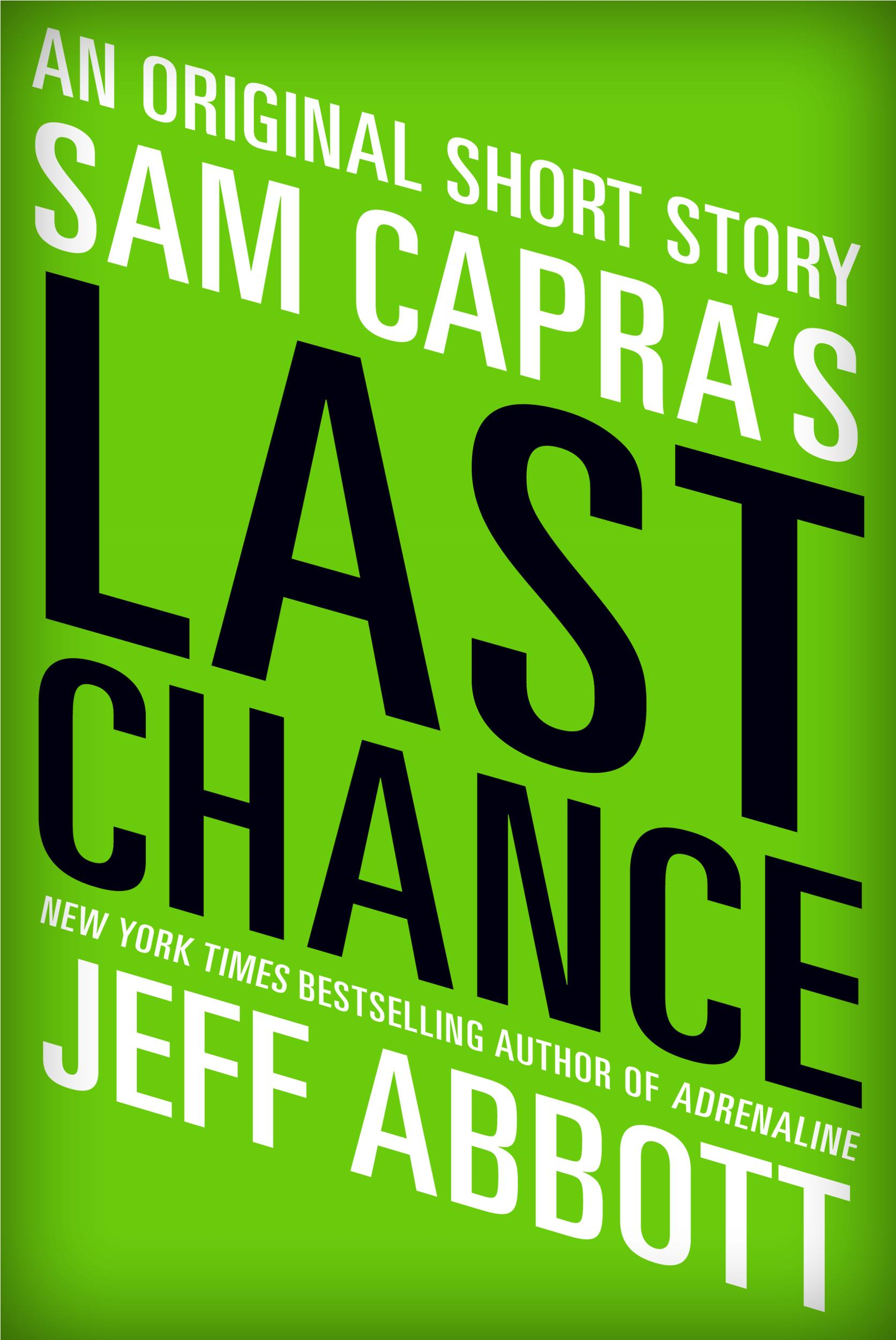 Sam Capra's Last Chance By: Jeff Abbott