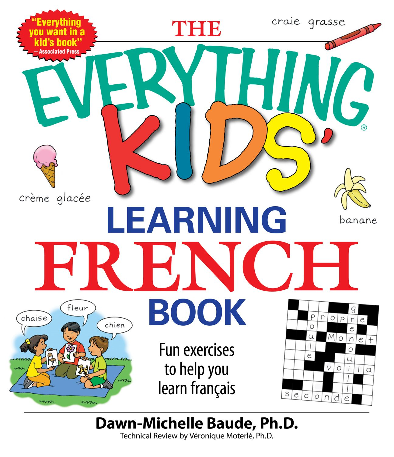 Everything Kids' Learning French Book: Fun exercises to help you learn francais By: Dawn Michelle Baude