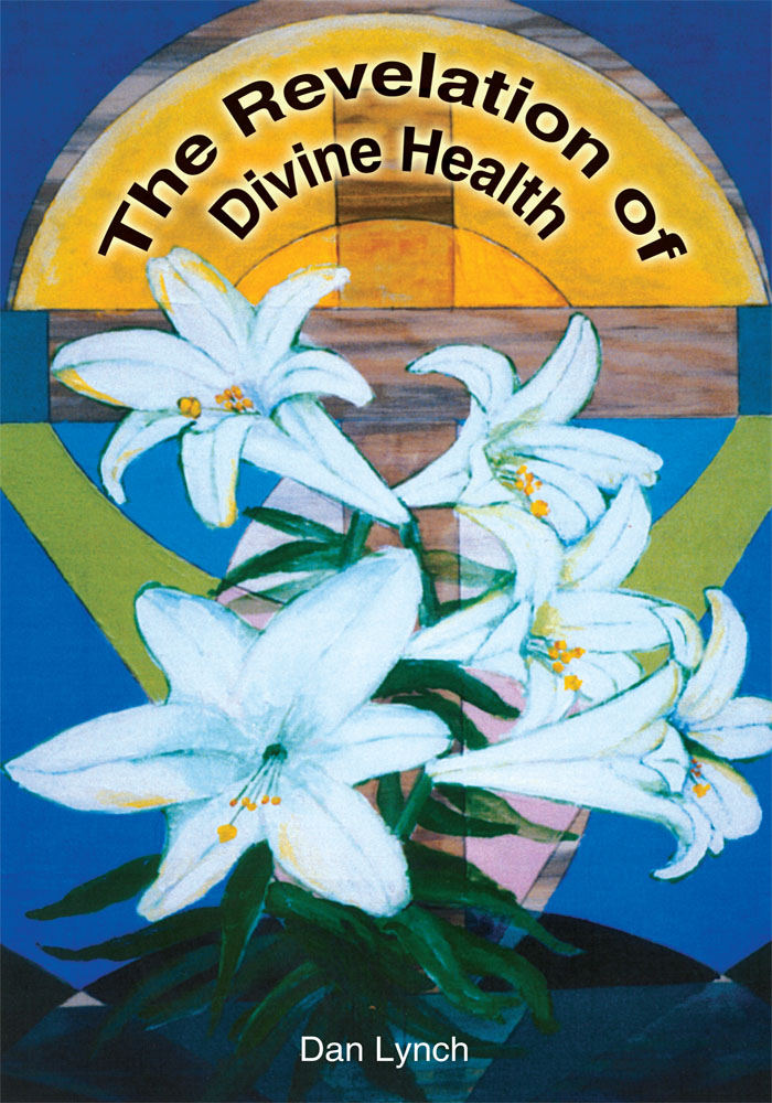 The Revelation of Divine Health