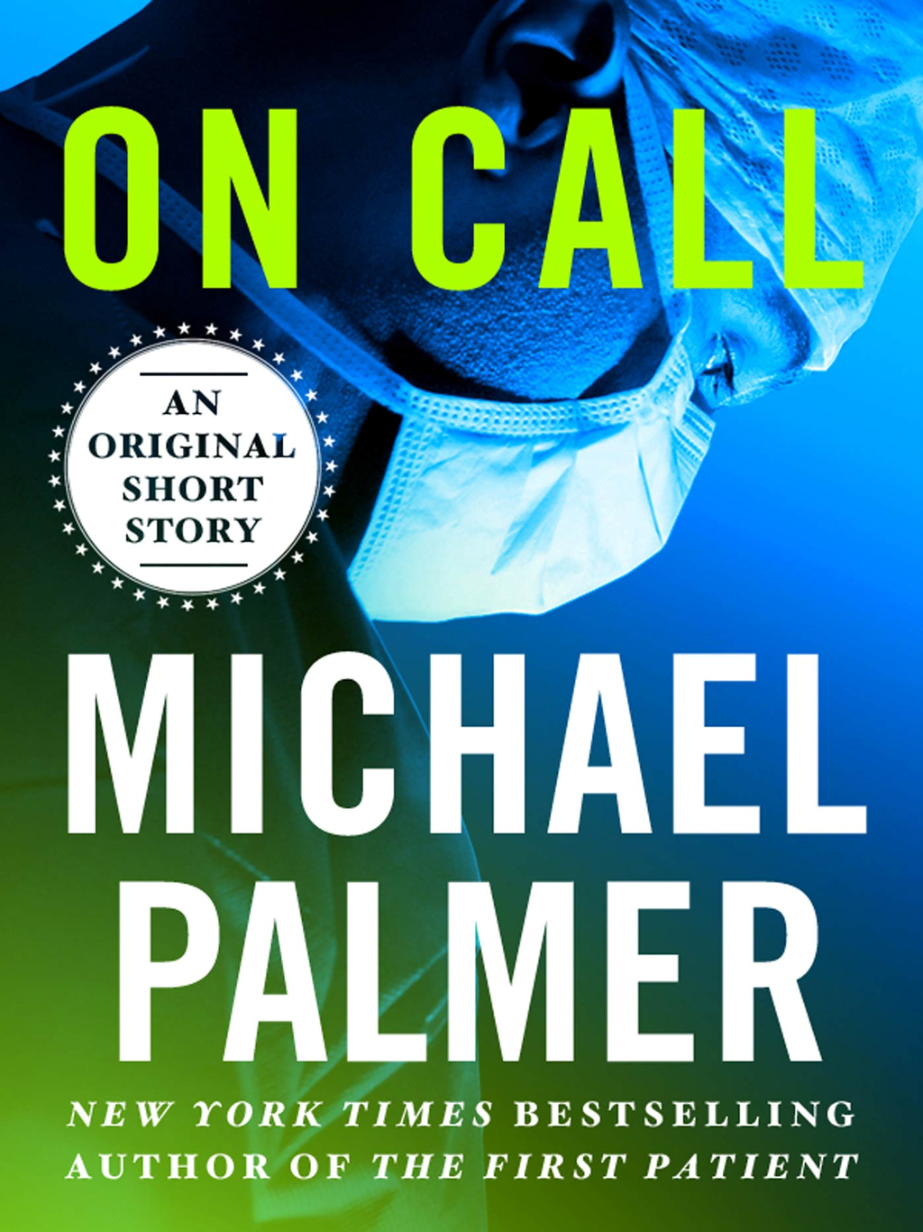 On Call By: Michael Palmer