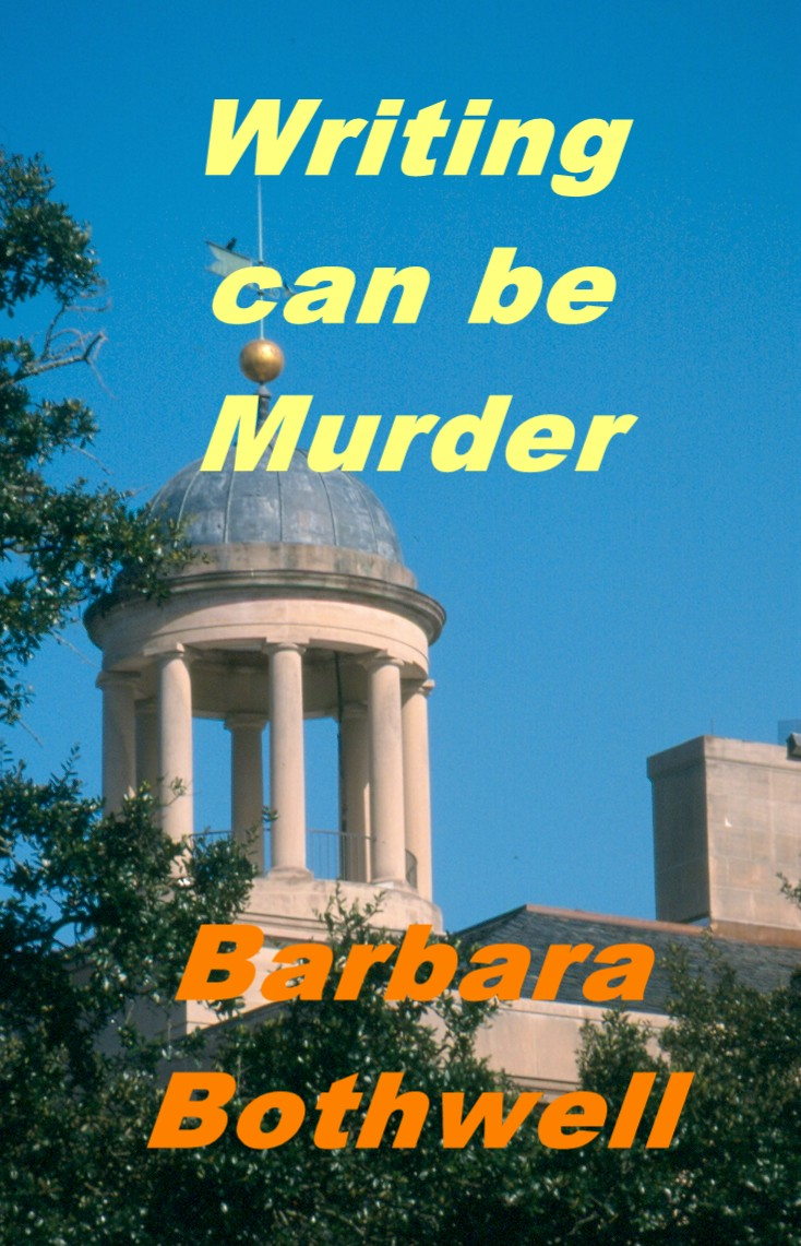 Writing can be Murder By: Barbara Bothwell