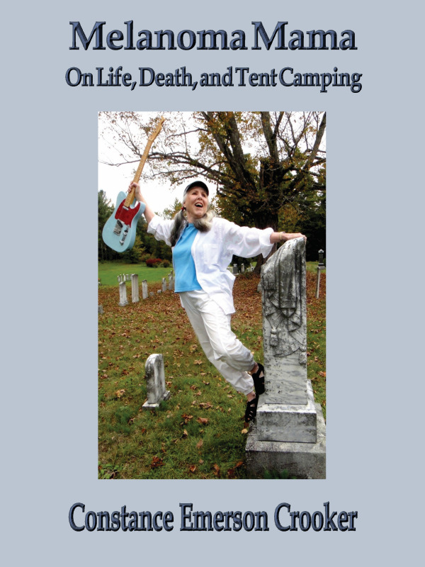 Melanoma Mama: On Life, Death, and Tent Camping