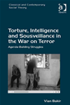 Torture, Intelligence And Sousveillance In The War On Terror: