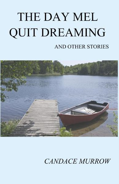 download the day mel quit dreaming and other stories book