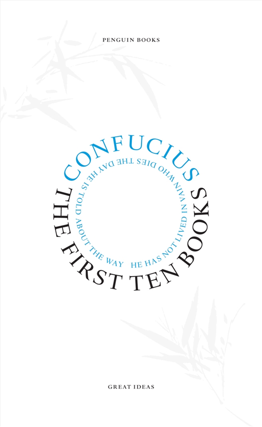The First Ten Books By: Confucius
