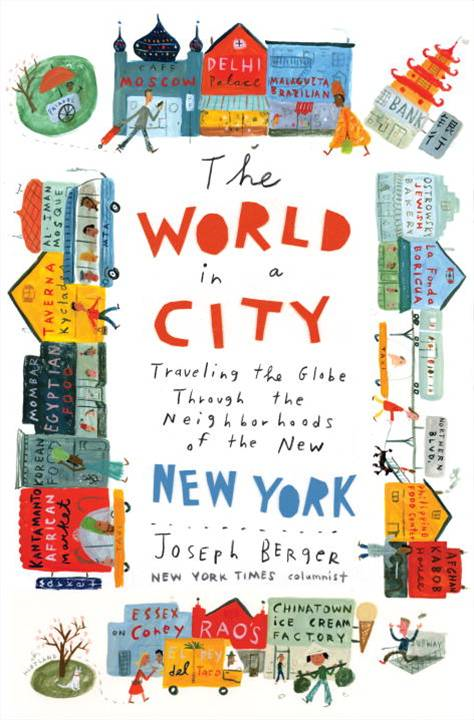 The World in a City By: Joseph Berger