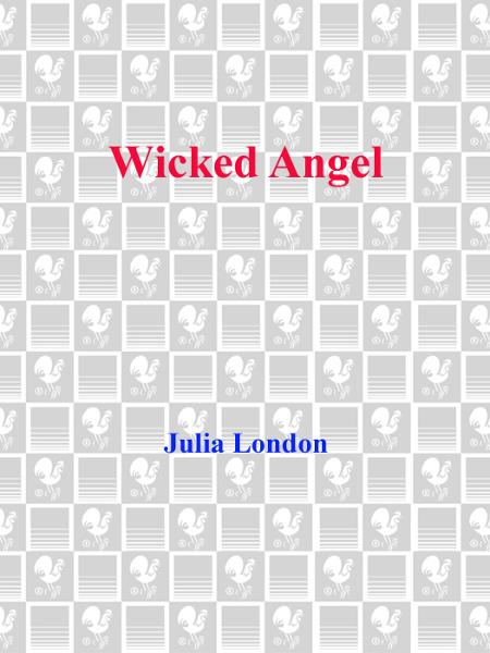Wicked Angel By: Julia London