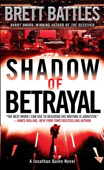 Shadow of Betrayal By: Brett Battles