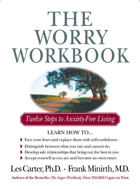 The Worry Workbook By: Les Carter