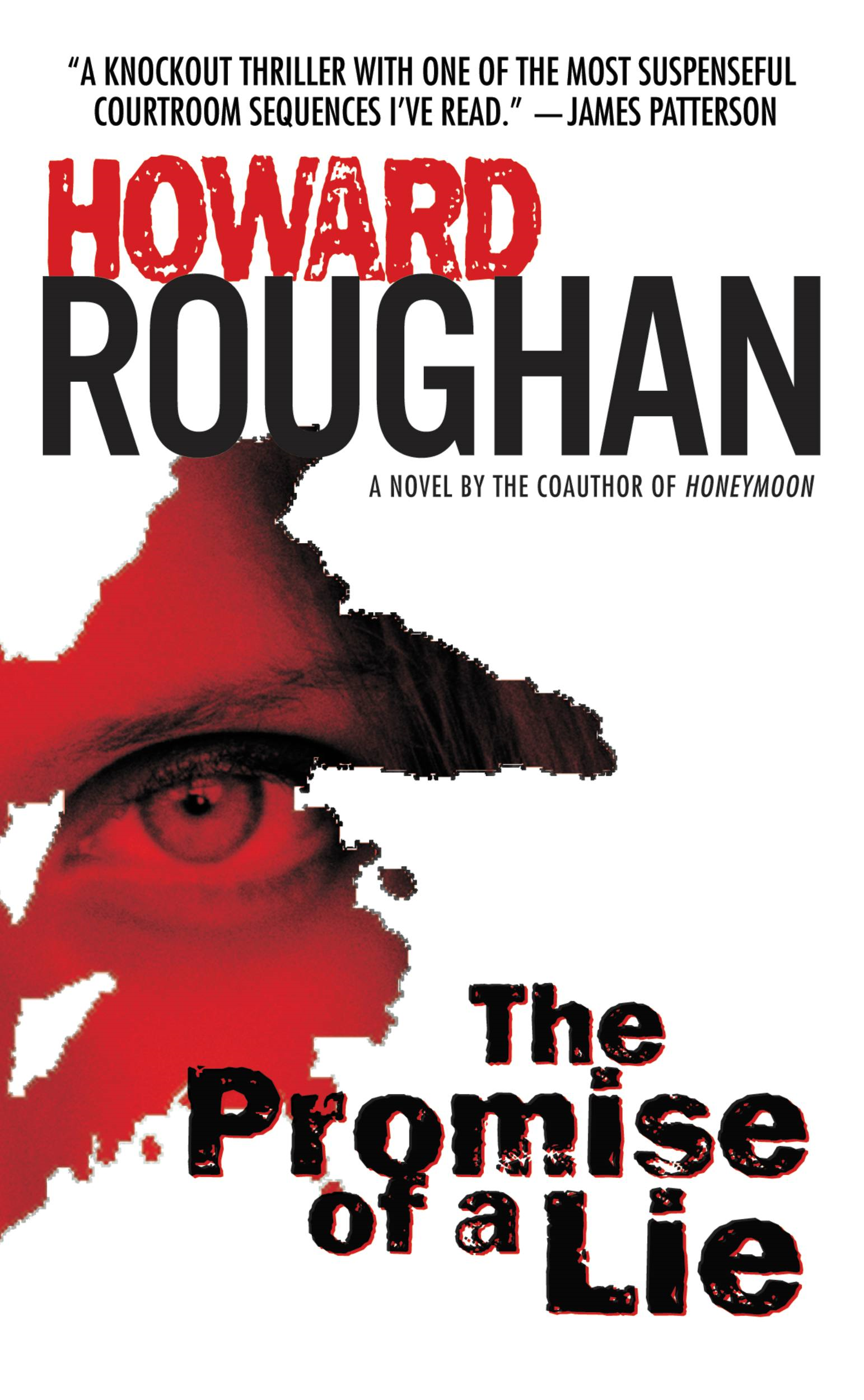 The Promise of a Lie By: Howard Roughan