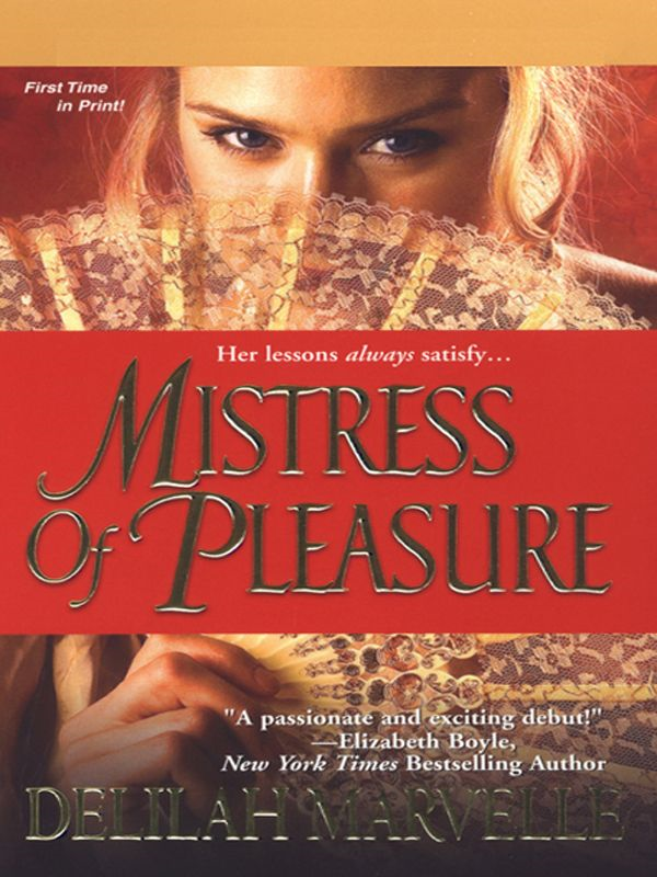 Mistress of Pleasure By: Delilah Marvelle