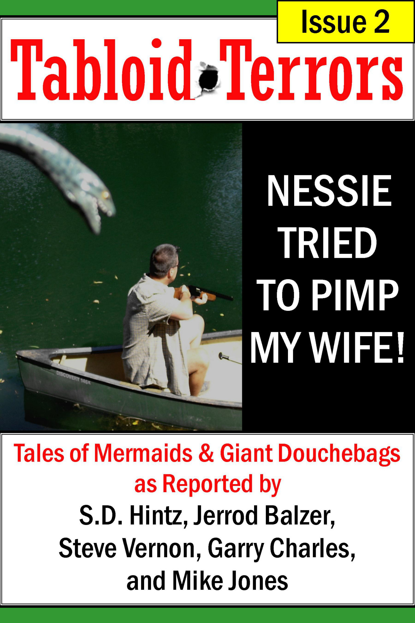 Tabloid Terrors 2: Nessie Tried to Pimp My Wife