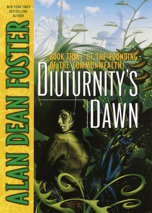Diuturnity's Dawn By: Alan Dean Foster