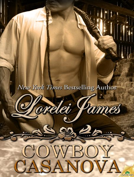 Cowboy Casanova By: Lorelei James