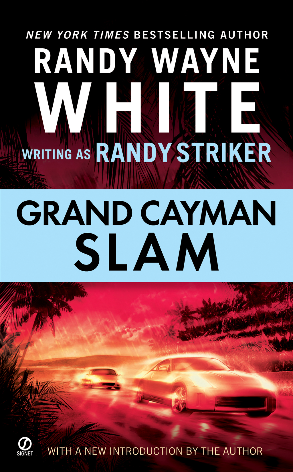 Grand Cayman Slam By: Randy Striker