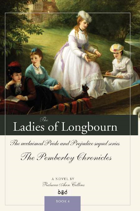 Ladies of Longbourn: The acclaimed Pride and Prejudice sequel series